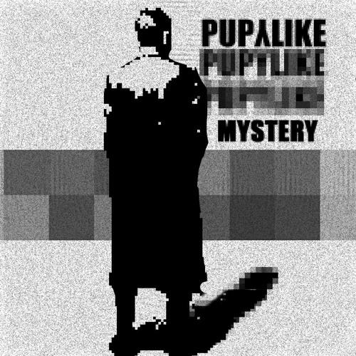 Pupylike - Mystery