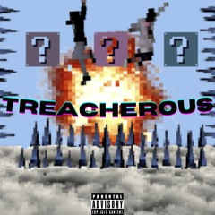 Treacherous (feat. LbGilly)