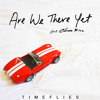 Are We There Yet (feat. Chase Rice)