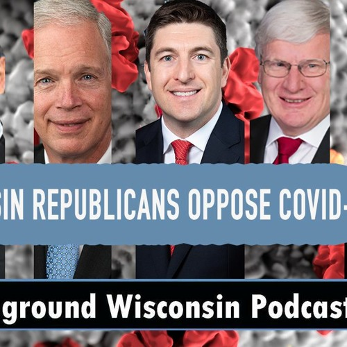Wisconsin Republicans oppose COVID-19 relief