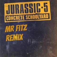 Concrete Schoolyard (Mr Fitz Remix) FREE DOWNLOAD