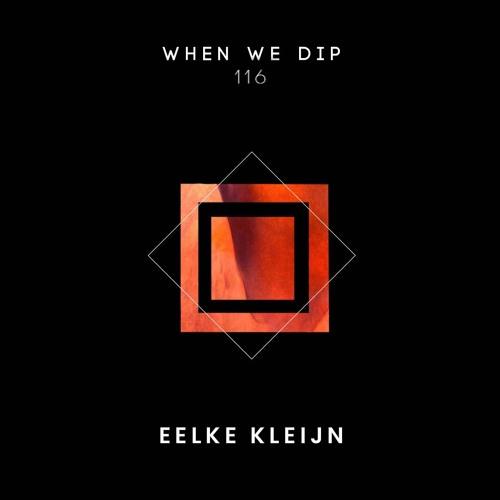 Eelke Kleijn - When We Dip 116