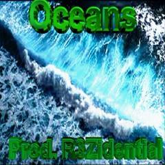Oceans (Prod. R3Zidential)