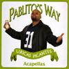 Pablito's Way (feat. Kutmasta Kurt)