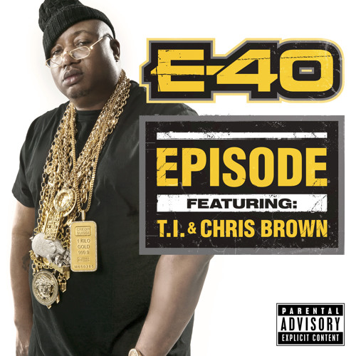Episode (feat. T.I. & Chris Brown)