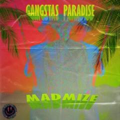 Madmize - Gangstas Paradise