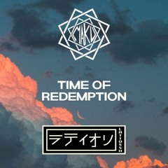 TIME OF REDEMPTION