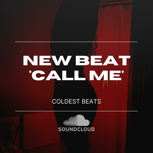 Trap Beat 'Call Me' - $100,00