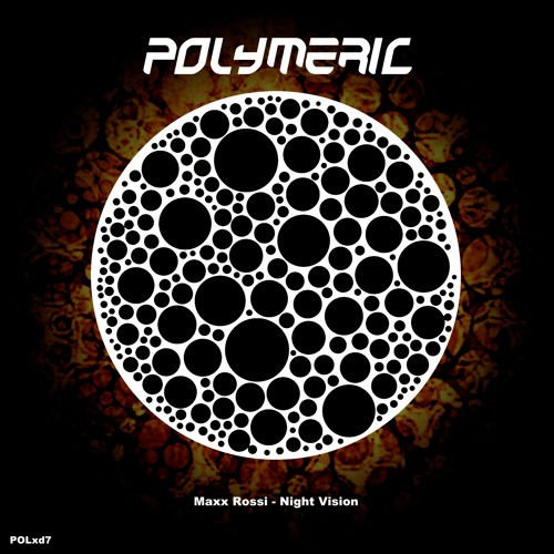 MAXX ROSSI - Night Vision [Polymeric XD7] Out now!