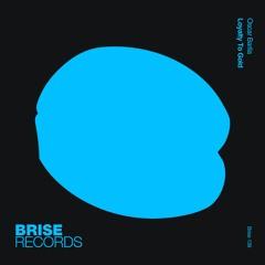 Oscar Barila - Loyalty To Gold (Brise139)