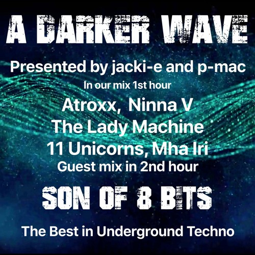 #307 A Darker Wave 02-01-2021 with guest mix in 2nd hr by Son of 8 Bits