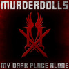 My Dark Place Alone (Digital Single Version)