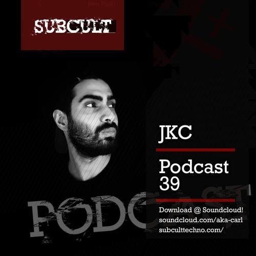 SUB CULT Podcast 39 - JKC