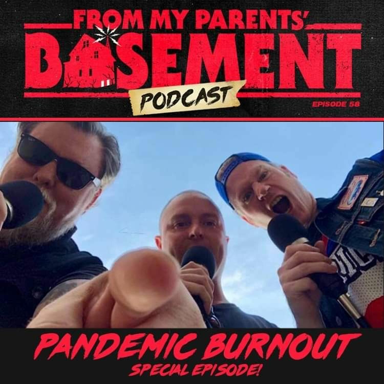 FMPB58: Pandemic Burnout (2021)