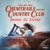 Lana Del Ray  (Chemtrails Over The Country Club) Remix DJ Enriké