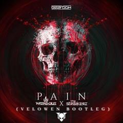 Arzadous x The Strikerz - Pain (Velowen Bootleg)