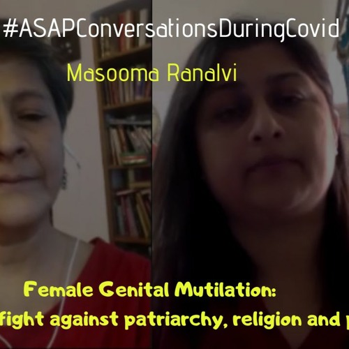 'Female Genital Mutilation  Continuing Fight Against Patriarchy, Religion And Politics' With Masooma