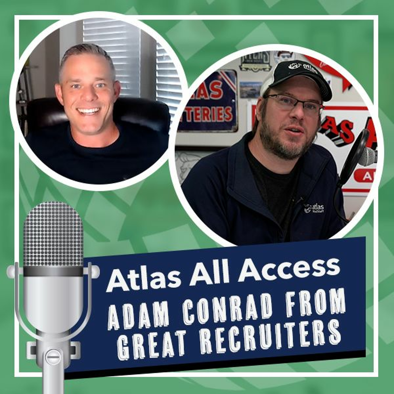 Meet Adam Conrad, Founder of Great Recruiters - Atlas All Access, a travel nurse podcast