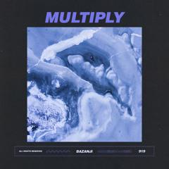 Bazanji - Multiply