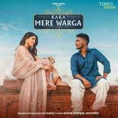 KAKA : MERE WARGA (Official Music) Sukh-E   New Punjabi Songs 2021   Latest Punjabi Songs 2021