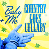 When She Says Baby (Originally Performed by Jason Aldean) [Lullaby Version]