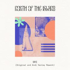 "DC Promo Tracks #782: North Of The Island ""Sri (Andi Hanley Rework)"""