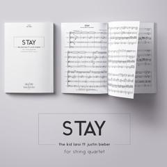 STAY - The Kid LAROI & Justin Bieber   String Quartet Sheet Music