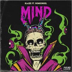 Blaize - Mind ft. RomeoRoel (Gridlock Recs) 4/20 Special