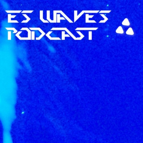 ES Waves - Podcast 29