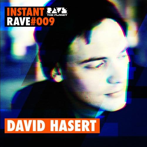 David Hasert @ Instant Rave #009 w/ Wilde Agency