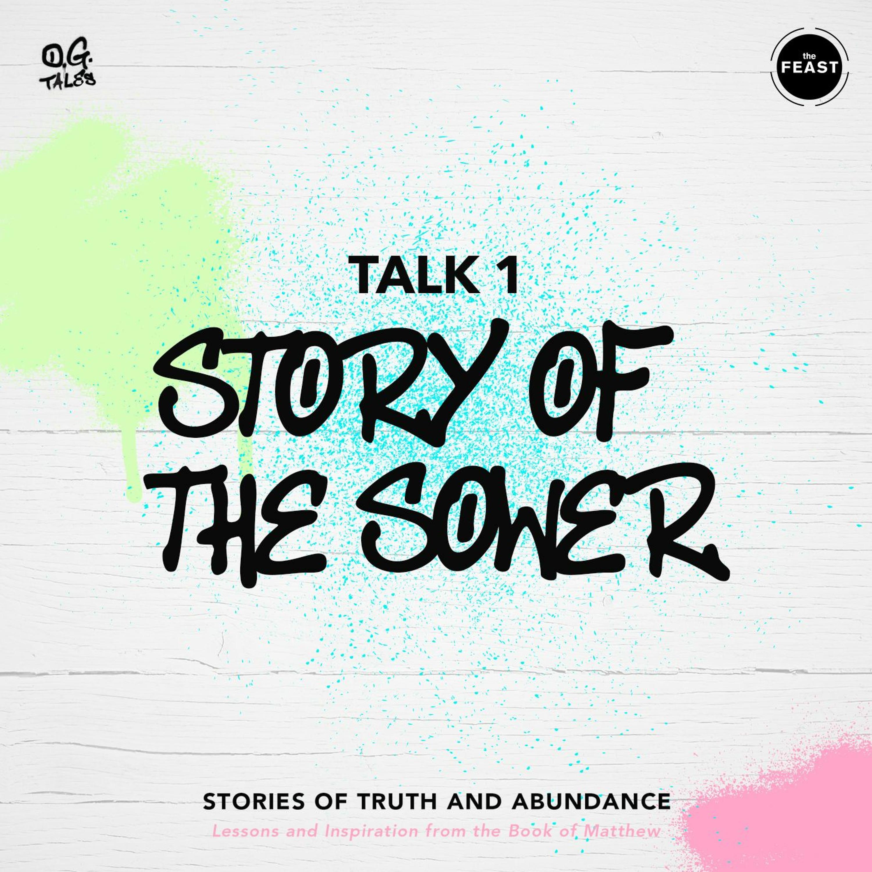 OG Tales Talk 1: STORY OF THE SOWER