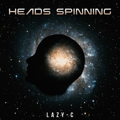Heads Spinning - Produced by The ARTISANS; Ramil Rama p/k/a CrueLTooL (Collaborator)