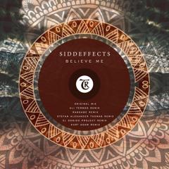 𝐏𝐑𝐄𝐌𝐈𝐄𝐑𝐄: SiddEffect - Believe Me (Kurt Adam Remix)