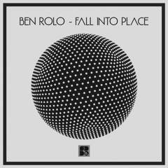 Ben Rolo & Echo Motion - Fall Into Place