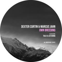 Premiere: Dexter Curtin, Marcus Jahn - Own Breeding (Breaks Mix) [Crossfade Sounds]
