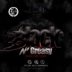 Teflon Da Shelldown Boss Black -N- Greasy Grenada Soca Mix 2021