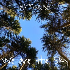 We are the sky