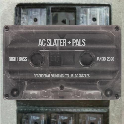 AC Slater [with Jack Beats, Petey Clicks, Hotfire & Qlank] - Live @ Night Bass (Jan 30, 2020)