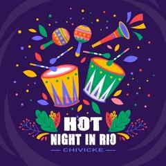 Hot Night In Rio