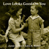 Love Looks Good on You (Sung by Jamie Cutler) [feat. John R.Butler]