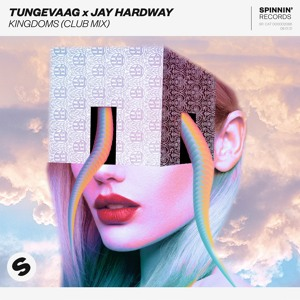Tungevaag x Jay Hardway - Kingdoms (Club Mix) [OUT NOW]