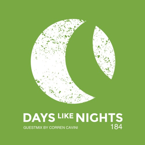 DAYS like NIGHTS 184 - Guestmix by Corren Cavini thumbnail