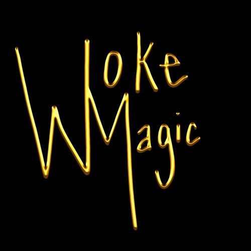 WOKE MAGIC Submissions