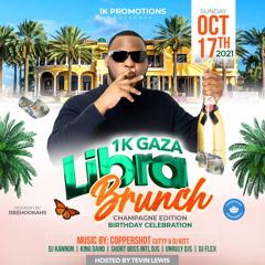 1kGaza LibraBrunch Birthday Celebration Promo/Sunday Oct 17th/ 1kGaza X Djkannon