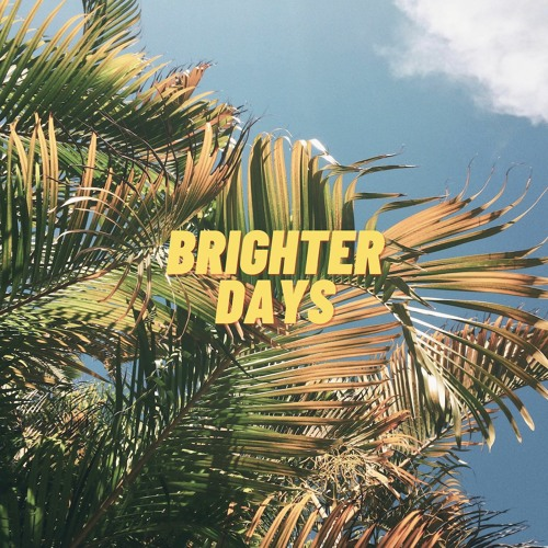 Broke in Summer - Brighter Days (Vlog Music No Copyright Free Download)