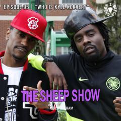 2BLVCKSHEEP's The Sheep Show - Who Is Kyle Korver? (Ep. 95)