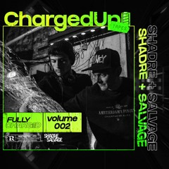 CHARGEDUP TAPES: 002 (SHADRE & SALVAGE)