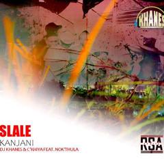 Dj Khanes & Ckhiya feat. Nokuthula - Slale Kanjani (Original Mix)