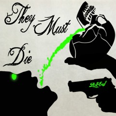 Wice - They Must Die