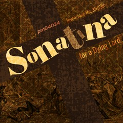 Invenzione No. 3N&3R: Sonatina for a Dying Lord